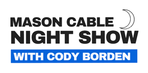 Mason Cable Night Show